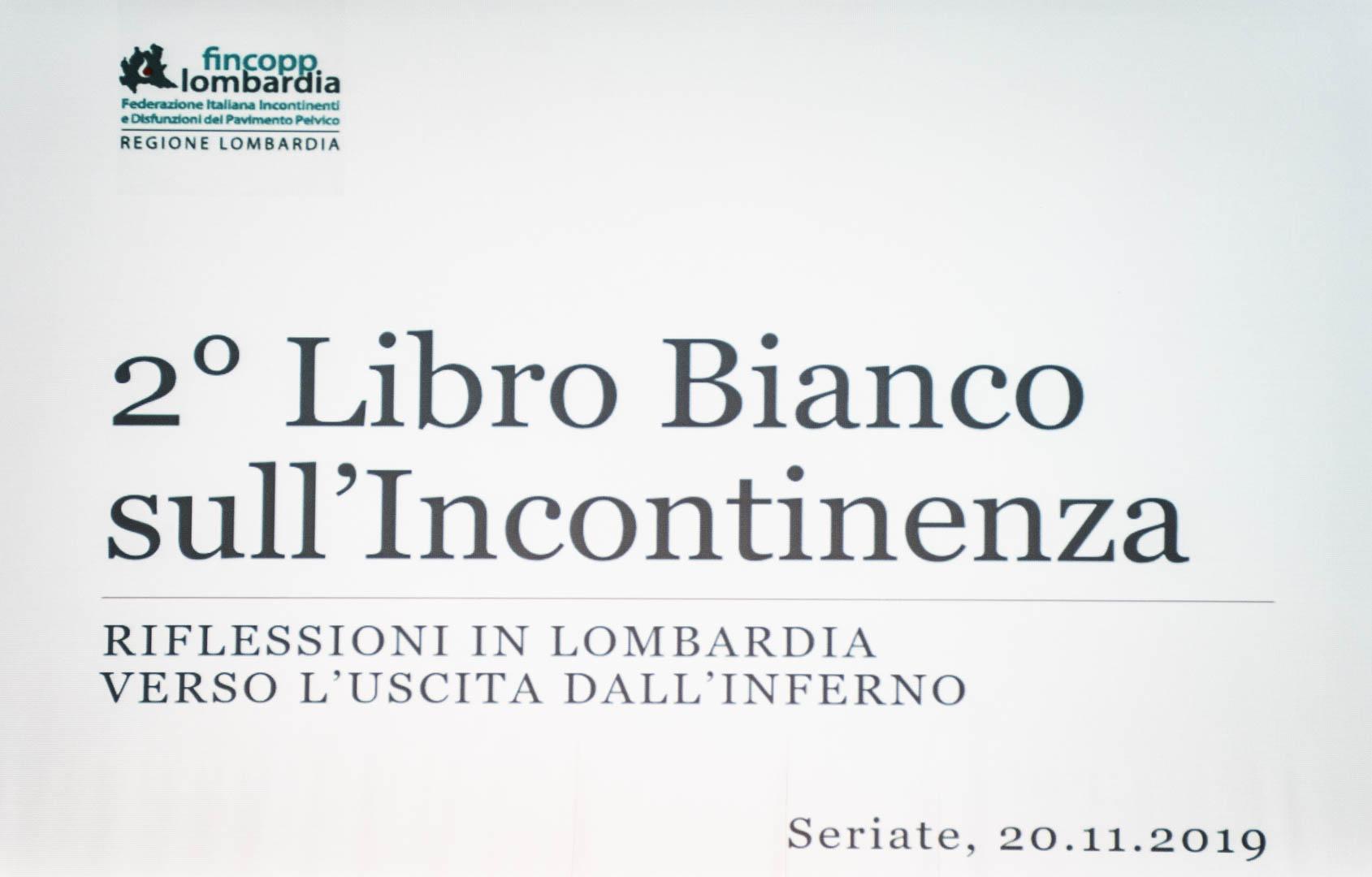 17 - IL 2° LIBRO BIANCO DELL'INCONTINENZA - Seriate, 20.11.2019